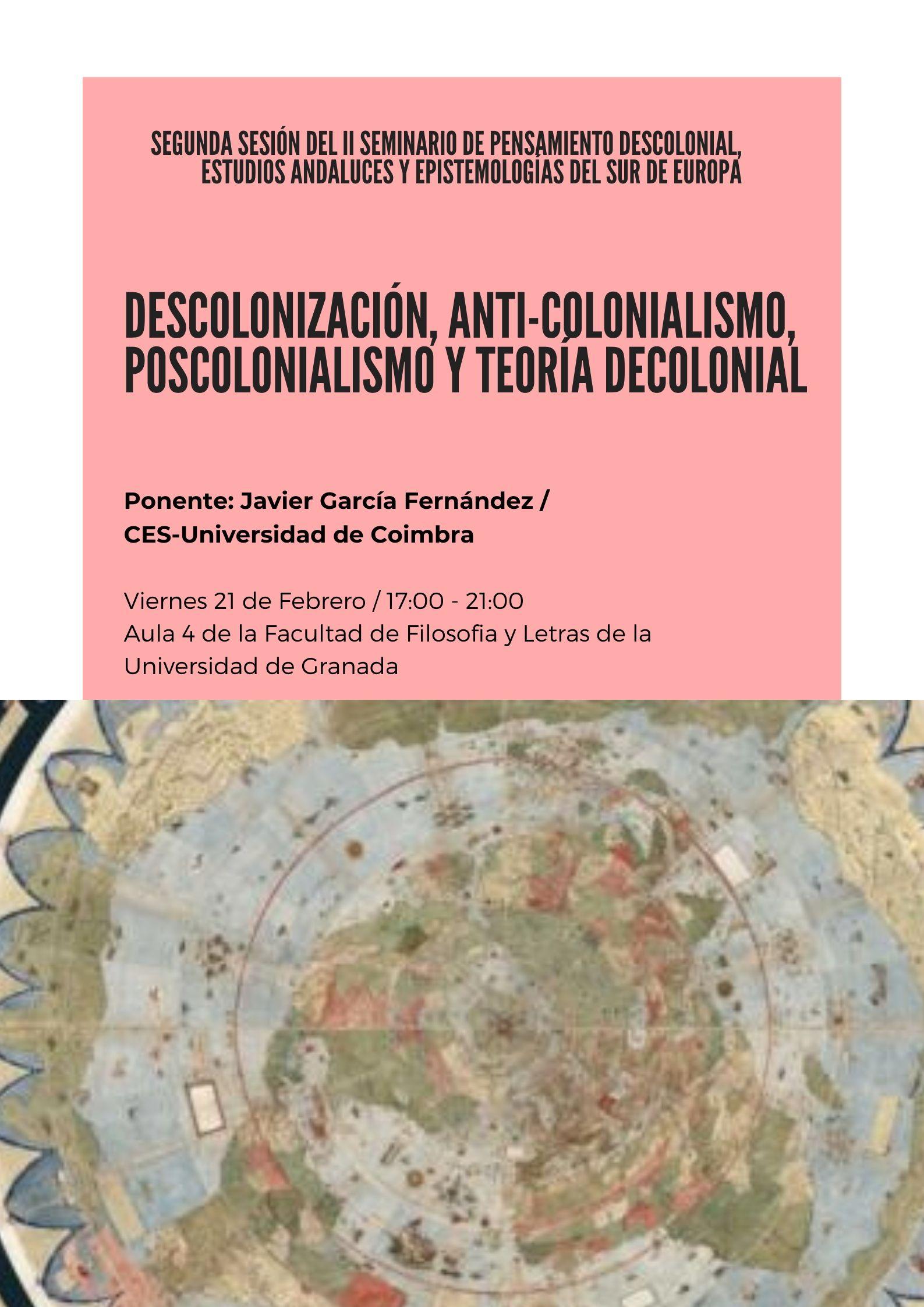 Descolonización, anti-colonialismo, poscolonialismo y teoría decolonial